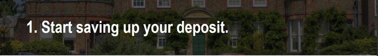 Start saving your deposit